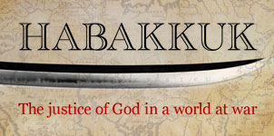 Habakkuk: The justice of God in a world at war