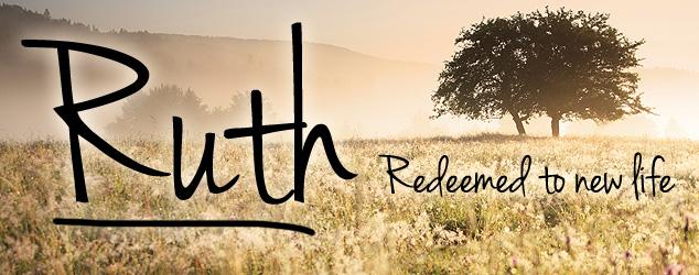 Ruth Sermon Series