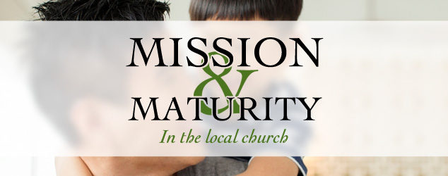 Mission and Maturity